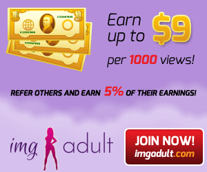 Earn Money Sharing Adult Images | ImgAdult